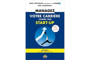 Managez votre carrière comme une start-up (livre)